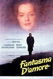 Fantasma d'amore(1981) Poster - Movie Forum, Cast, Reviews