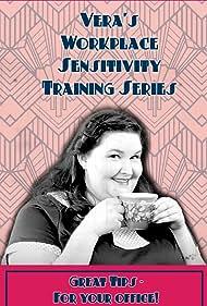 Vera's Workplace Sensitivity Training (2018)