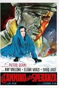 Il cammino della speranza (1950) Poster - Movie Forum, Cast, Reviews