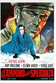 The Path of Hope(1950) Poster - Movie Forum, Cast, Reviews