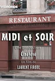 Midi et soir (2011)