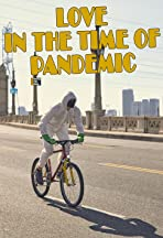 Love in the Time of Pandemic