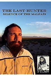 The Last Hunter: Silence of The Malpaís