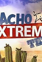 Nacho Extreme Texas
