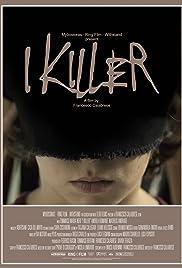 I Killer Poster