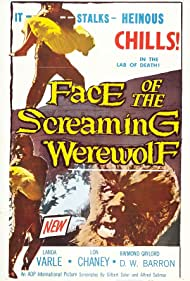 Face of the Screaming Werewolf (1965) Poster - Movie Forum, Cast, Reviews