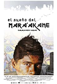 El Sueño del Mara'akame Poster