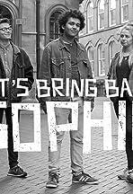 Let's Bring Back Sophie