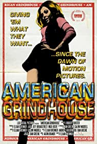 American Grindhouse (2010) Poster - Movie Forum, Cast, Reviews