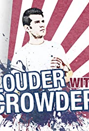 Louder with Crowder Poster