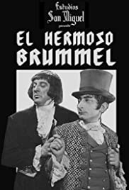 El hermoso Brummel Poster