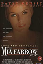 Love and Betrayal: The Mia Farrow Story Poster
