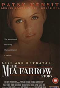 Primary photo for Love and Betrayal: The Mia Farrow Story