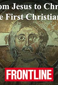 Primary photo for From Jesus to Christ: The First Christians: Part 2