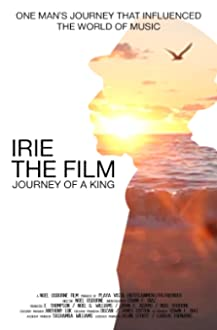 Irie the Film: Journey of a King (2017)