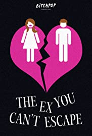 The Ex You Can't Escape Poster
