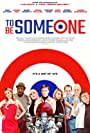 'To Be Someone' Review