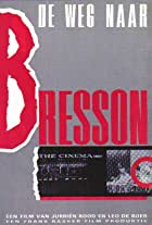 The Road to Bresson