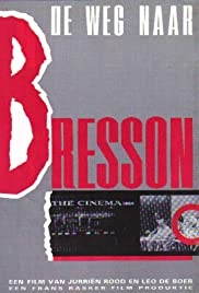 The Road to Bresson Poster
