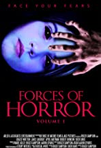 The Forces of Horror Anthology: Volume I
