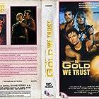 In Gold We Trust (1990)