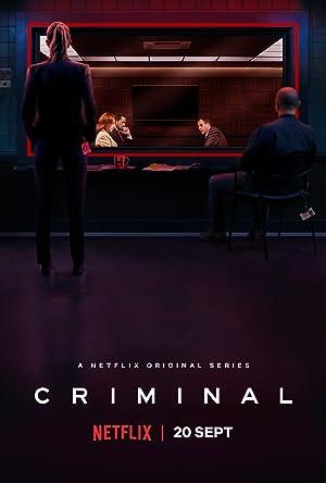 Download Criminal {UK, France, Spain, Germany} Season 1 Netflix Series in Hindi Dual Audio   720p [750MB]