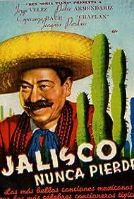 Jalisco nunca pierde (1937)