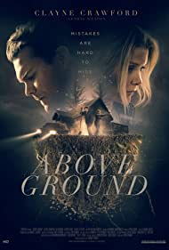 Clayne Crawford and M.J. Brackin in Above Ground (2017)