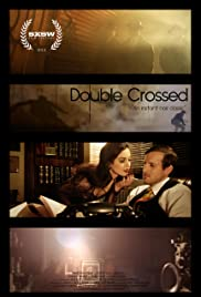 Double Crossed Poster