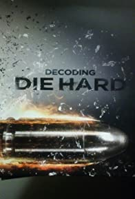 Primary photo for Decoding Die Hard