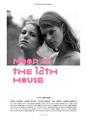 Where to stream Moon in the 12th House
