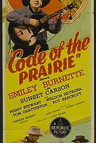 Smiley Burnette, Sunset Carson, Weldon Heyburn, Peggy Stewart, and Ken Terrell in Code of the Prairie (1944)