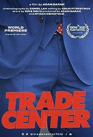 Trade Center (2021)