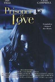 Primary photo for Prisoner of Love