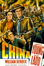Alan Ladd, William Bendix, and Loretta Young in China (1943)