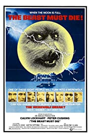 The Beast Must Die (1974) Poster - Movie Forum, Cast, Reviews