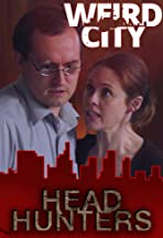Weird City: Headhunters