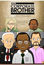 The Corporate Brother: Bill Means Business Poster