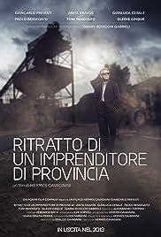 Ritratto di un imprenditore di provincia Poster