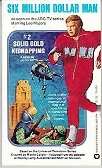 The Six Million Dollar Man: The Solid Gold Kidnapping (1973)