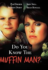 Do You Know the Muffin Man?(1989) Poster - Movie Forum, Cast, Reviews