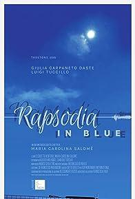 Primary photo for Rapsodia in Blue