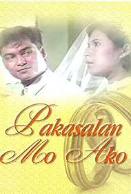 Pakasalan mo ako (1991)