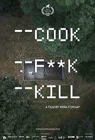 Cook F**k Kill (2019)