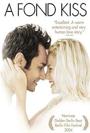 Ae Fond Kiss...(2004) Poster - Movie Forum, Cast, Reviews