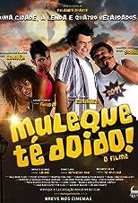 Muleque Té Doido! O Filme (2014) Torrent Nacional