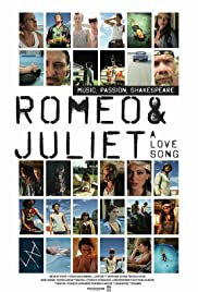 Romeo and Juliet: A Love Song Poster