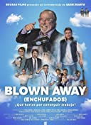 Blown Away. Enchufados