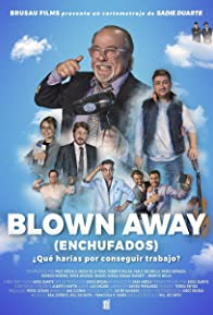 Primary photo for Blown Away. Enchufados