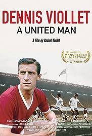 Dennis Viollet: A United Man Poster
